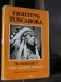 Fighting Tuscarora, The Autobiography of Chief Clinton Rickard,